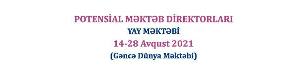 "Khazar University announcing a summer school in Ganja on the ""Potential School Directors"" training"