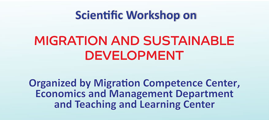 """Scientific workshop to be held on """"Migration and Sustainable Development"""""""