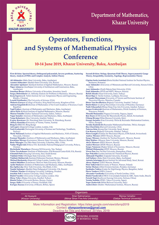 "Second International Conference on ""Operators, Functions, and Systems of Mathematical Physics"" to Be Held"
