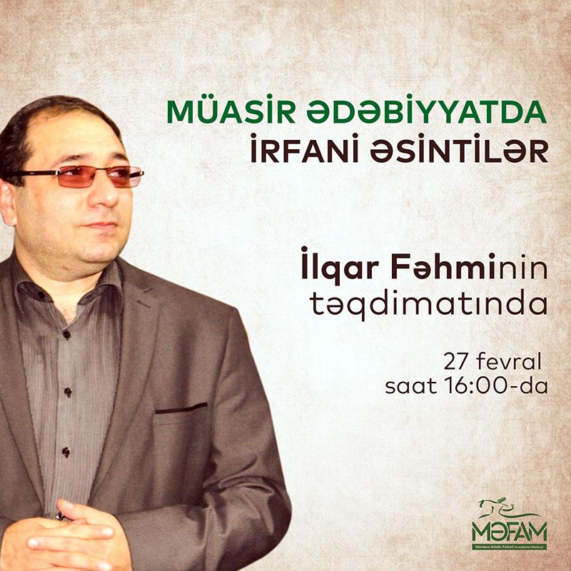 """""""Müasir ədəbiyyatda irfani əsintilər"""" mövzusunda tədbir olacaq"""
