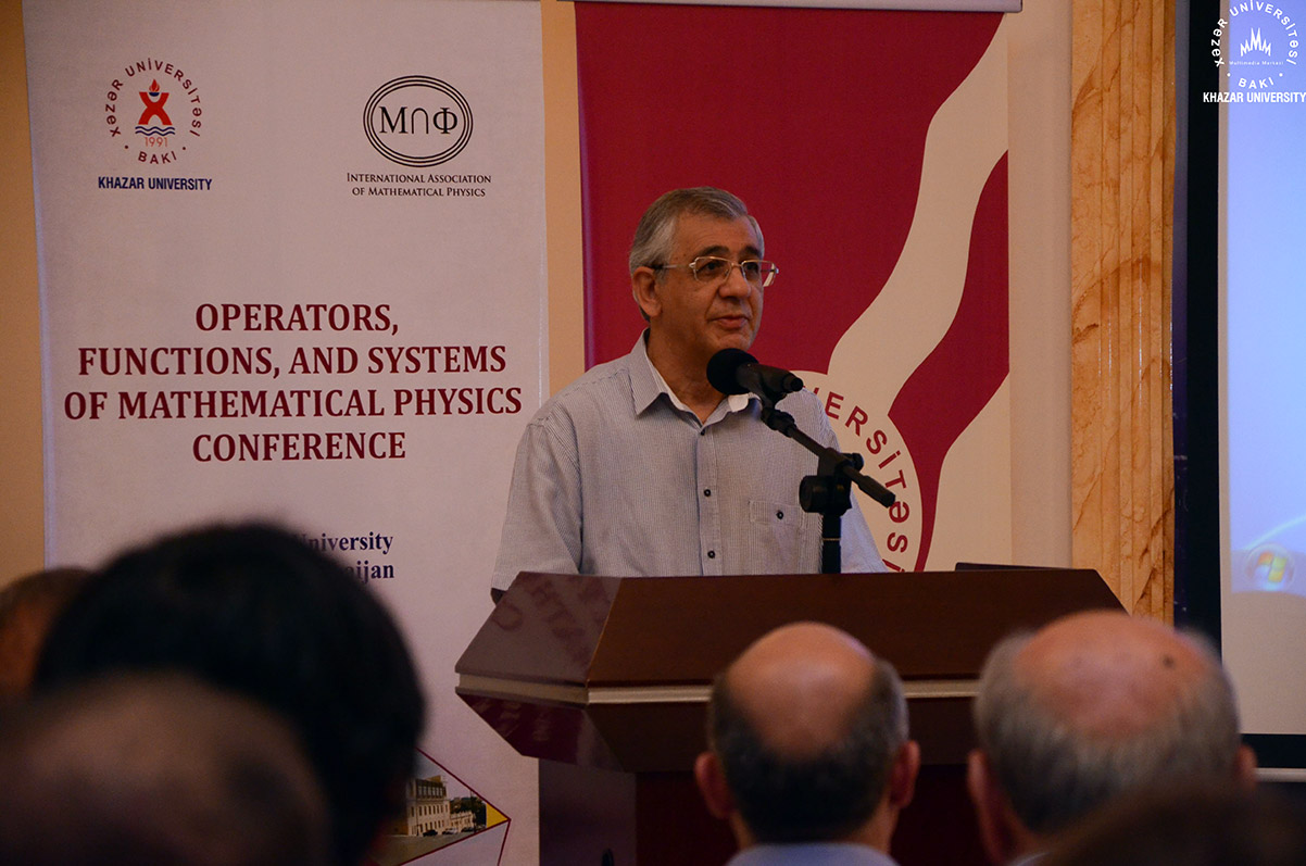 """2nd International Conference on """"Operators, Functions, and Systems of Mathematical Physics"""" Commenced at Khazar University"""