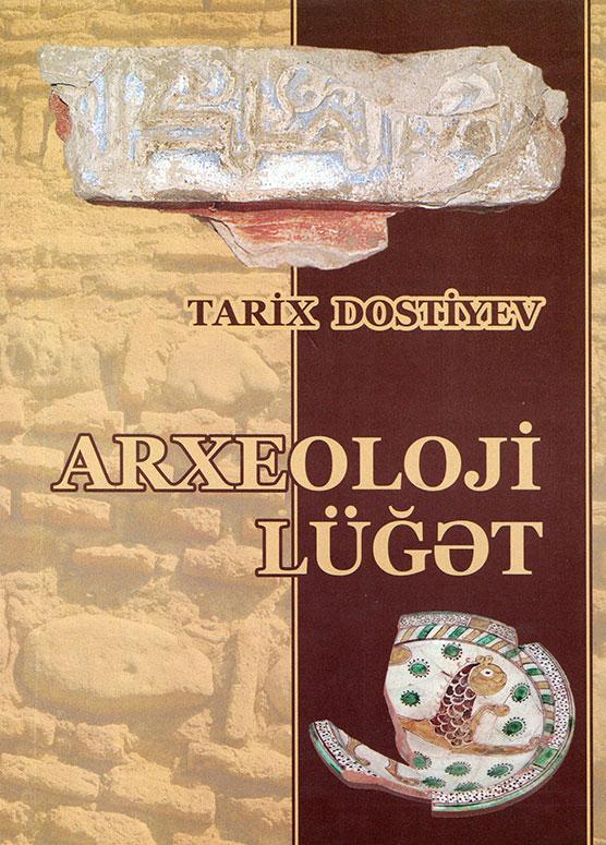 Arxeoloji lüğətin tərtibi üzrə ilk təşəbbüs
