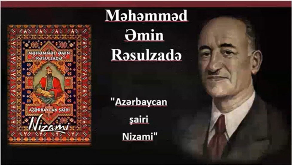 "Round table on Mammad Amin Rasulzadeh and his work ""Azerbaijani poet Nizami"""