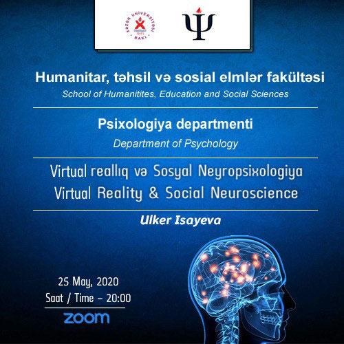 """Psixoloq """"Virtual reallıq və sosial neyropsixologiya"""" mövzusunda vebinar keçirdi"""
